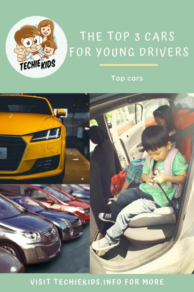 The Top 3 Cars for Young Drivers